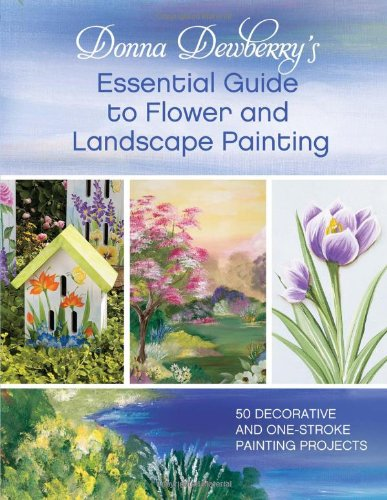 Donna Dewberry's Essential Guide to Flower and Landscape Painting (EPUB)