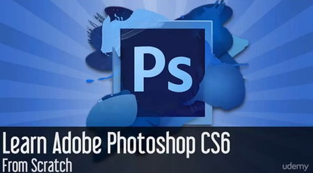 Udemy - Learn Adobe Photoshop CS6 from Scratch