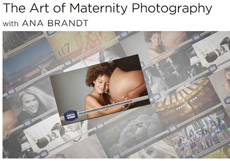 CreativeLive: The Art of Maternity Photography with Ana Brandt