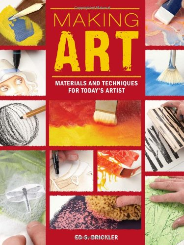 Making Art: Materials and Techniques for Today's Artist (EPUB)