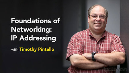 Foundations of Networking: IP Addressing With Timothy Pintello
