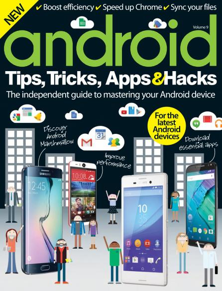 Android Tips, Tricks, Apps & Hacks Volume 9