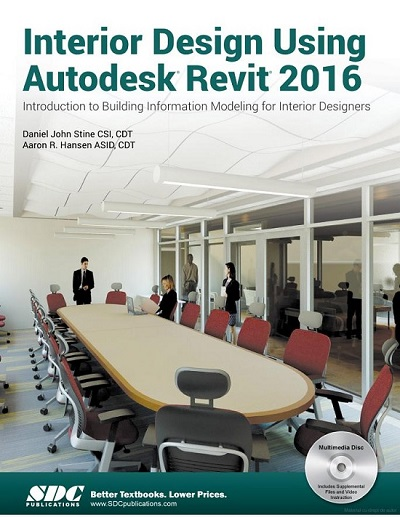SDC Publications: Interior Design Using Autodesk Revit 2016