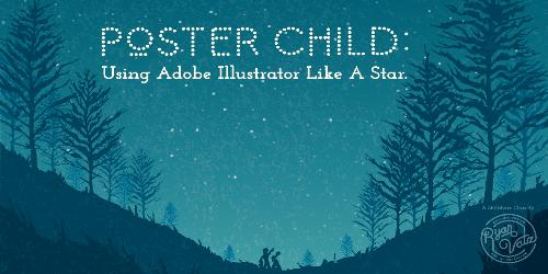 Poster Child: Using Adobe Illustrator Like a Star With Ryan Vatzlavick