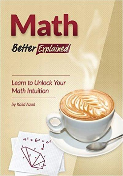 calculus better explained a guide to developing lasting intuition pdf