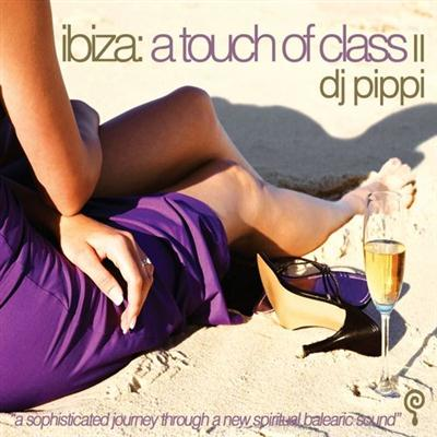 VA - DJ Pippi: Ibiza A Touch Of Class Collection (2016)
