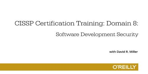 CISSP Certification Training: Domain 8 Training Video With David R. Miller