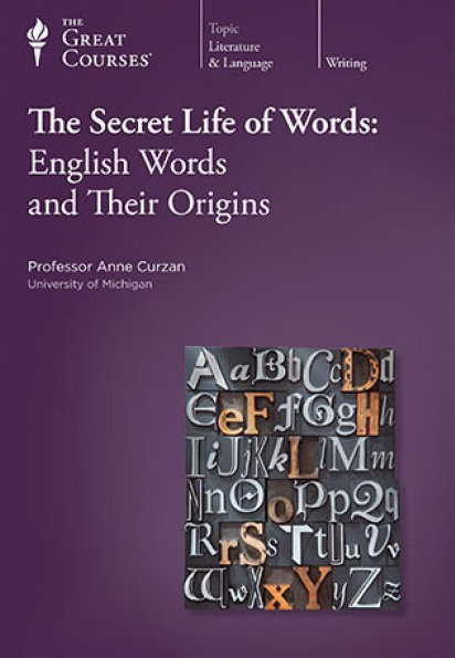 TTC Video - The Secret Life of Words English Words and Their Origins (Reduced)