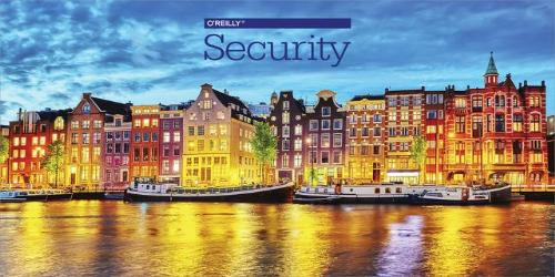 O'Reilly Security Conference 2016 - Amsterdam, Netherlands