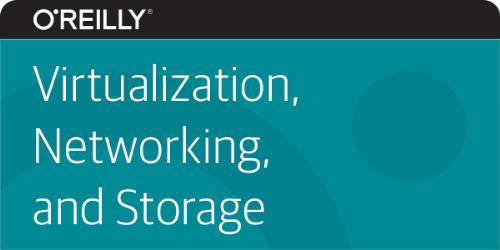 O'Reilly - Virtualization, Networking, and Storage Video Training