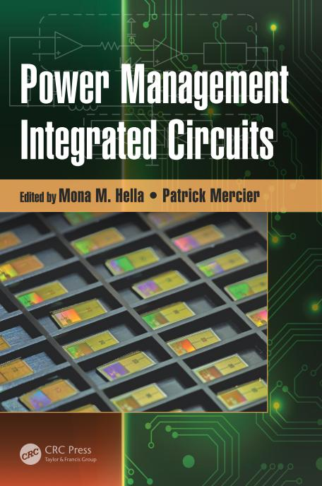 Mona M. Hella - Power Management Integrated Circuits (Devices, Circuits, and Systems)