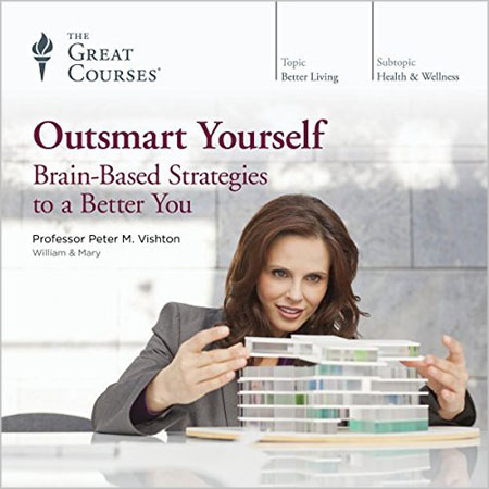 TTC Audio - Outsmart Yourself: Brain-Based Strategies to a Better You