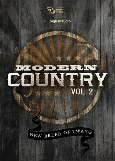 Big Fish Audio Modern Country Vol.2 MULTiFORMAT-FANTASTiC
