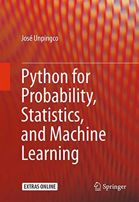 José Unpingco - Python for Probability, Statistics, and Machine Learning (EPUB)