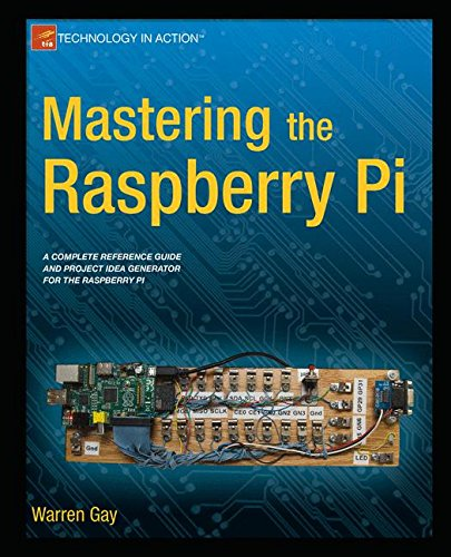 Warren Gay - Mastering the Raspberry Pi (EPUB)
