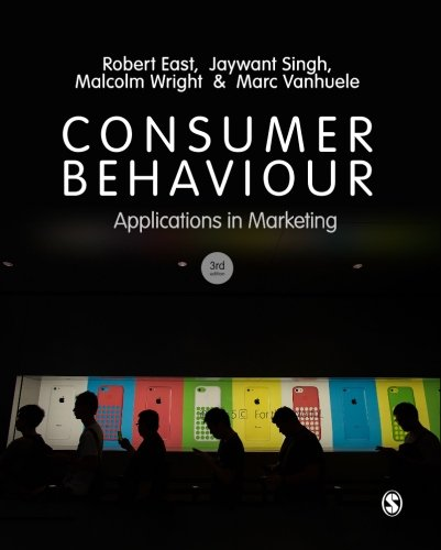 Robert East - Consumer Behaviour: Applications in Marketing (3rd Edition) (EPUB)