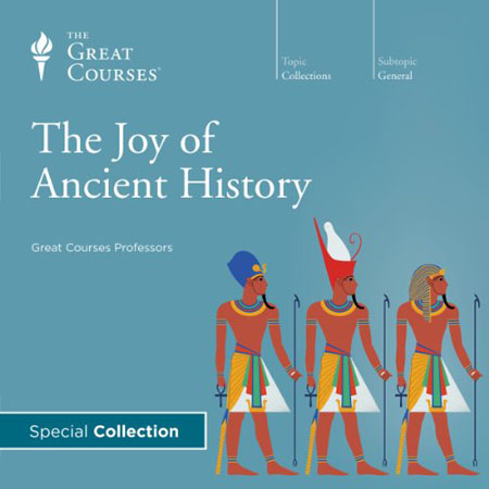 TTC Audio - The Joy of Ancient History