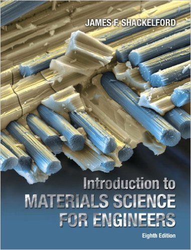 James F. Shackelford - Introduction to Materials Science for Engineers, 8th Edition