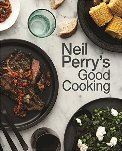 Neil Perry - Neil Perry's Good Cooking (EPUB)