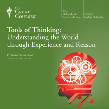 TTC Audio - Tools of Thinking: Understanding the World Through Experience and Reason