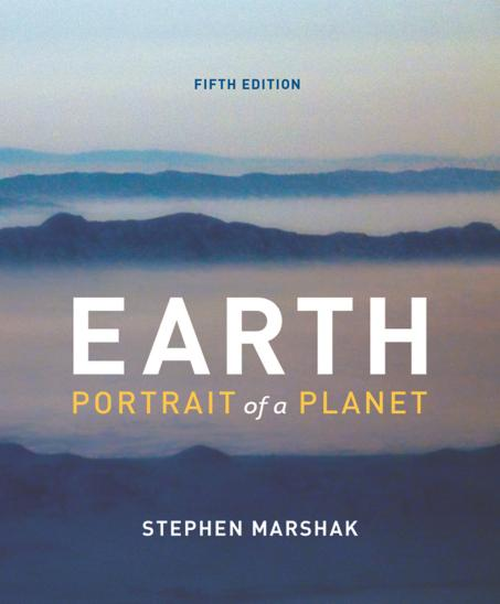 Stephen Marshak - Earth: Portrait of a Planet (5th Edition)