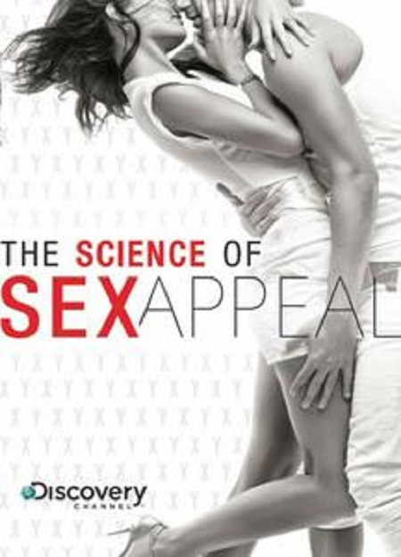 The Science Of Sex Appeal (2009)