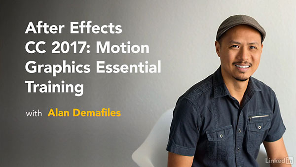 After Effects CC 2017 Motion Graphics Essential Training