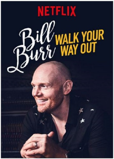 Bill Burr Walk Your Way Out (2017) 720p NF WEBRip H264 AAC - PRiNCE