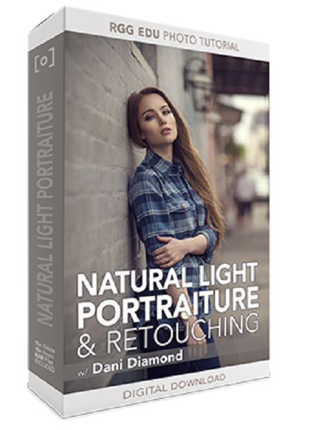 RGG EDU: Natural Light Portraiture & Retouching With Dani Diamond