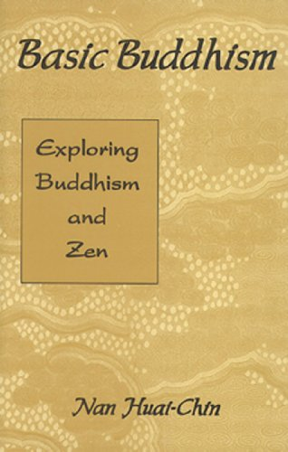 Basic Buddhism: Exploring Buddhism and Zen
