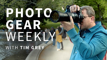 Photo Gear Weekly with Tim Grey (2017)