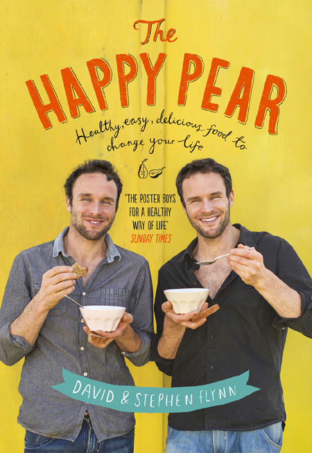 David Flynn - The Happy Pear: Healthy, Easy, Delicious Food to Change Your Life (EPUB)