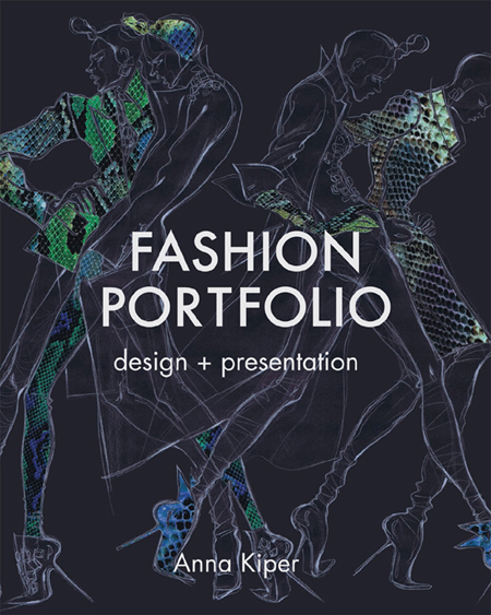 Anna Kiper - Fashion Portfolio: Design and Presentation (EPUB)