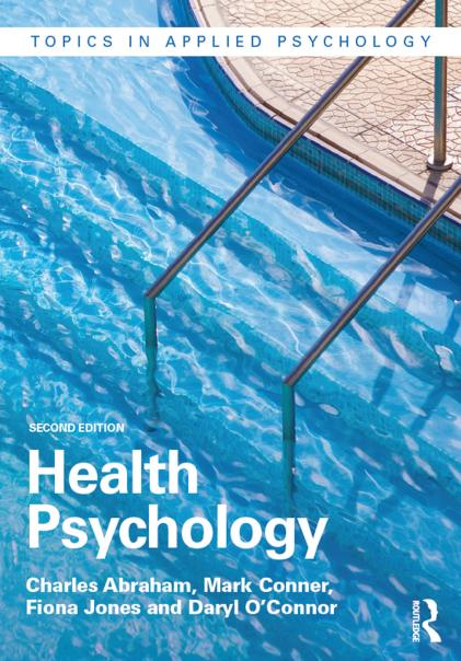 Charles Abraham - Health Psychology, 2nd Edition