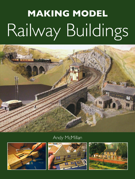 Andy McMillan - Making Model Railway Buildings (EPUB)