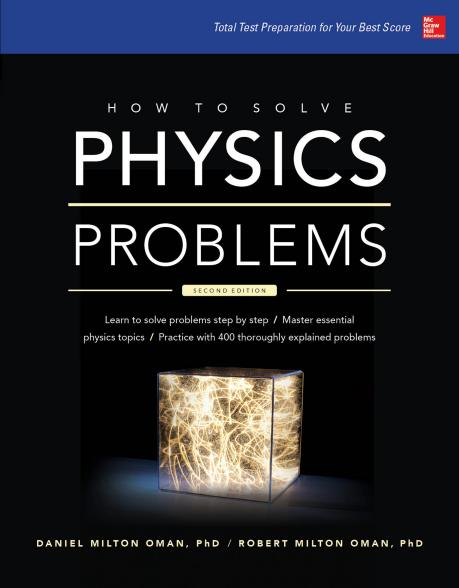 Daniel Oman - How to Solve Physics Problems, 2nd Edition