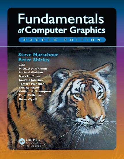 Steve Marschner - Fundamentals of Computer Graphics, 4th Edition