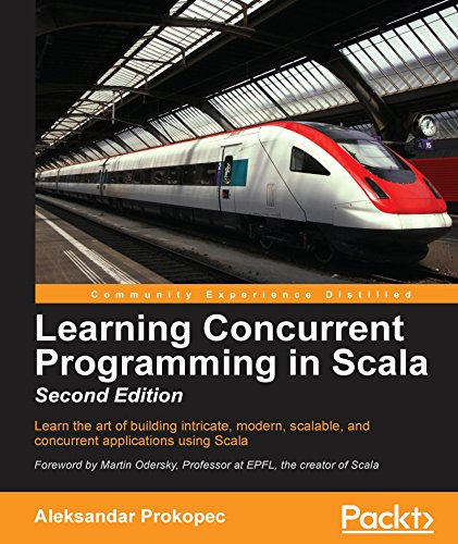 Aleksandar Prokopec - Learning Concurrent Programming in Scala - 2nd Edition (EPUB)