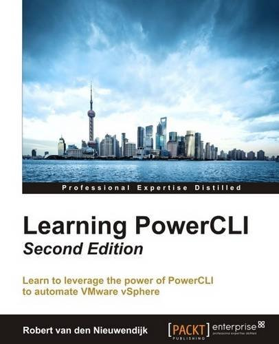 Robert van den Nieuwendijk - Learning PowerCLI - 2nd Edition (EPUB)