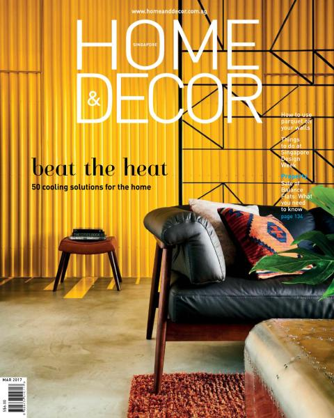 Home & Decor Singapore - March 2017