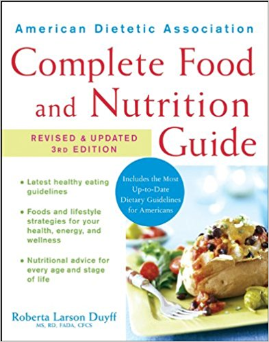 Roberta Larson Duyff - American Dietetic Association Complete Food and Nutrition Guide, 3rd Edition (EPUB)