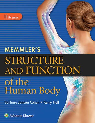 Barbara Janson Cohen - Memmler's Structure and Function of the Human Body, 11th Edition