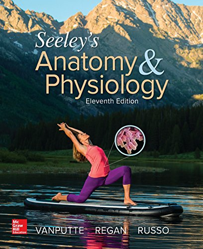 Cinnamon VanPutte - Seeley's Anatomy & Physiology, 11th Edition
