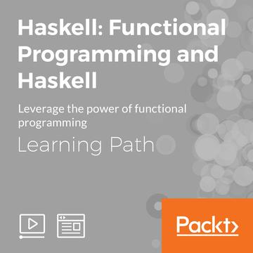 Haskell: Functional Programming and Haskell