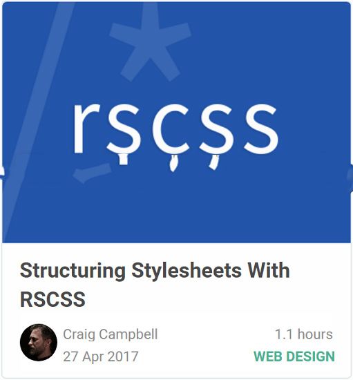 Structuring Stylesheets With RSCSS