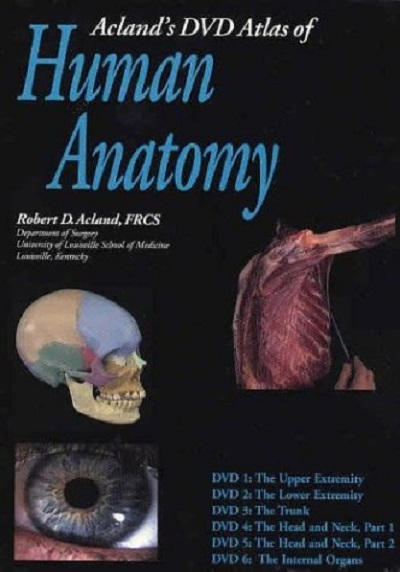 Acland's DVD Atlas of Human Anatomy (Set of Six DVDs)