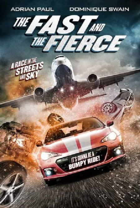 The Fast and the Fierce (2017) 720p BRRip XviD AC3-RARBG