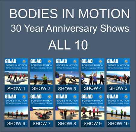 Gilad - Bodies in Motion 30 Year Anniversary Shows All 10