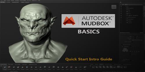 Mudbox Basics Quick Start Intro Guide