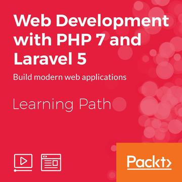 Web Development with PHP 7 and Laravel 5
